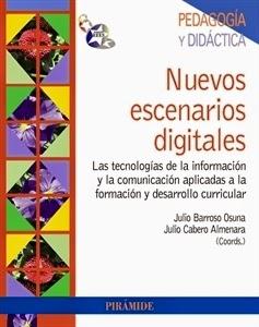 Nuevos Escenarios Digitales. Manuales Técnicos Especializados de Magisterio.