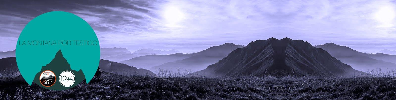 La montaña por testigo