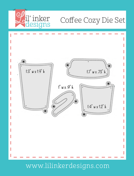 http://www.lilinkerdesigns.com/coffee-cozy-die-set/#_a_clarson