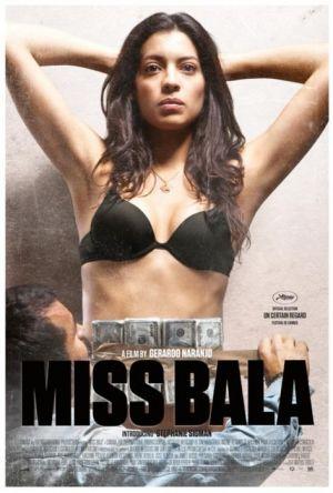 Miss Bala (2011) – Latino Online