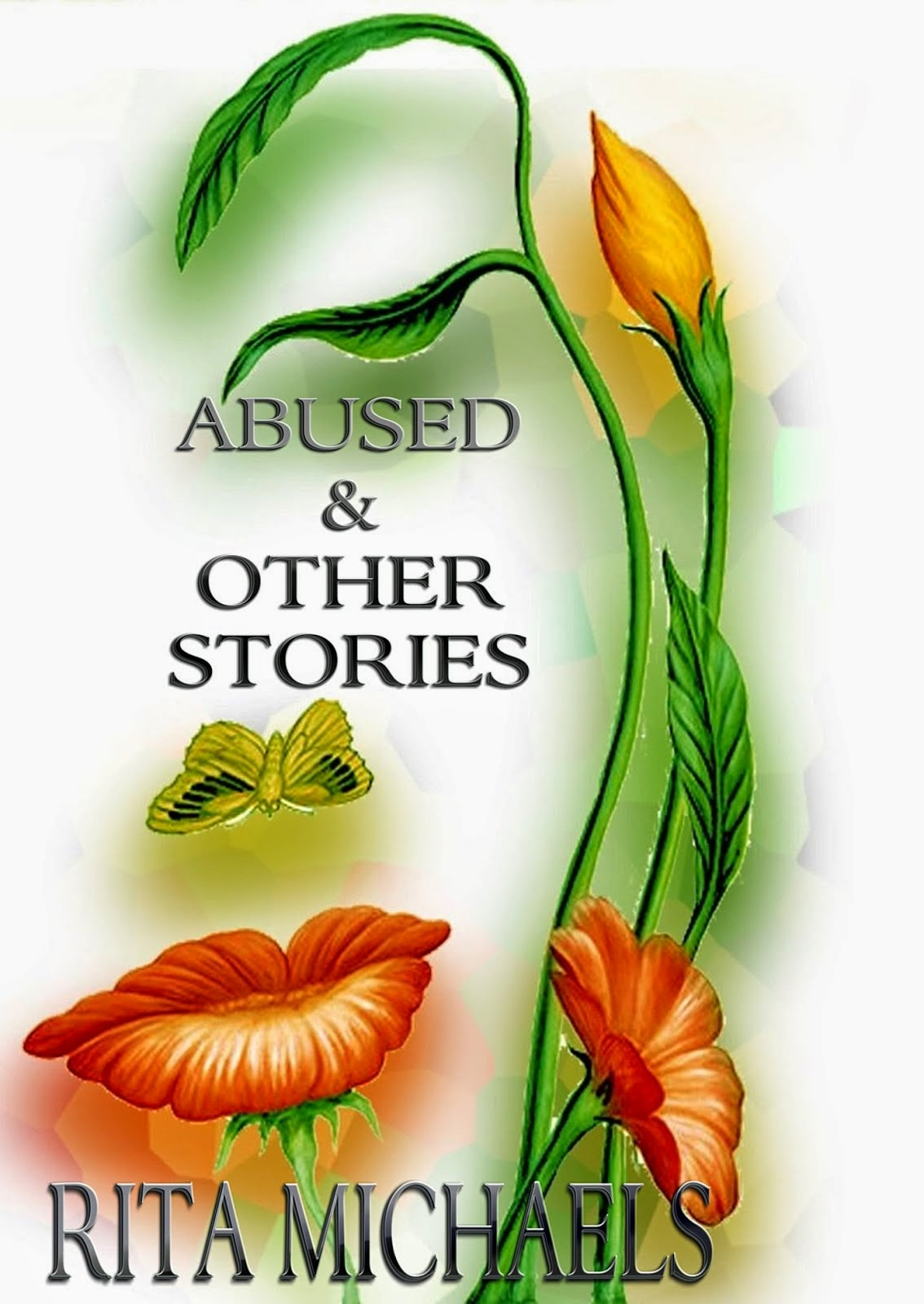 ABUSED & OTHER STORIES