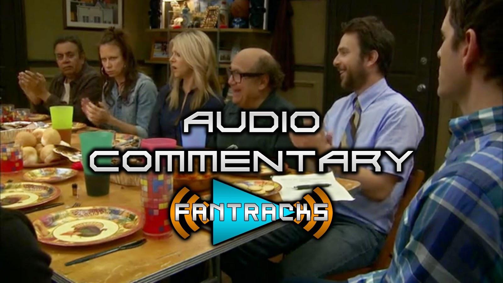 FanTracks It's Always Sunny in Philadelphia audio commentary