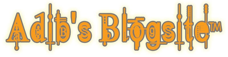 Adib's Blogsite ™