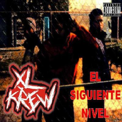 XL Krew - El siguiente nivel (2006)