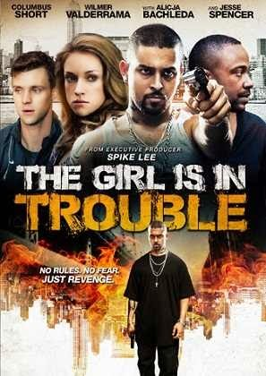 فيلم The Girl Is in Trouble 2015 مترجم اون لاين