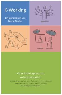 K-Working - Das Buch