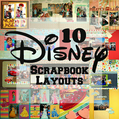 10 disney scrapbook layouts!