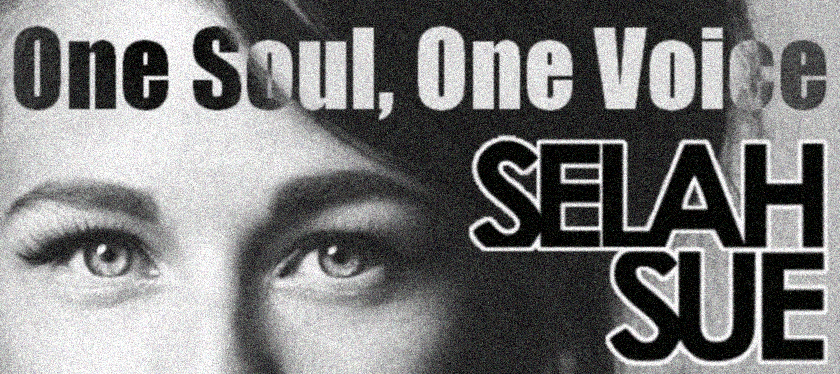 One soul, one voice, Selah Sue.