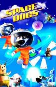Ver Belka i Strelka. Zvezdnye sobaki (Space Dogs 3D) Online