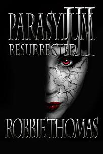 Parasylum III Resurrected