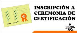 Ceremonias de Certificación