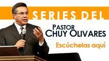 Sitio Oficial: Casa de Oración/ Mensajes del Pastor Chuy Olivares