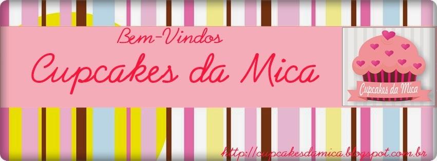 CUPCAKES DA MICA