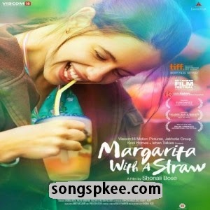 Margarita With A Straw 2015 MP3 Songs.pk Download