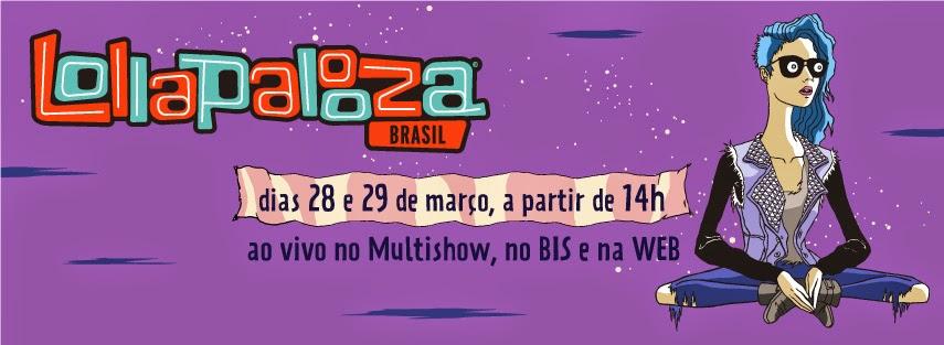 SHOW AO VIVO - Lollapalooza no site do Multishow