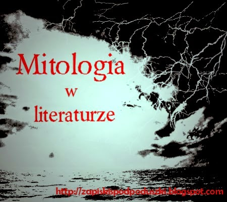 http://zapiskispodpoduszki.blogspot.com/p/mitologia-w-literaturze.html