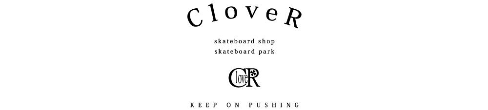 CloveR Skateshop&Park