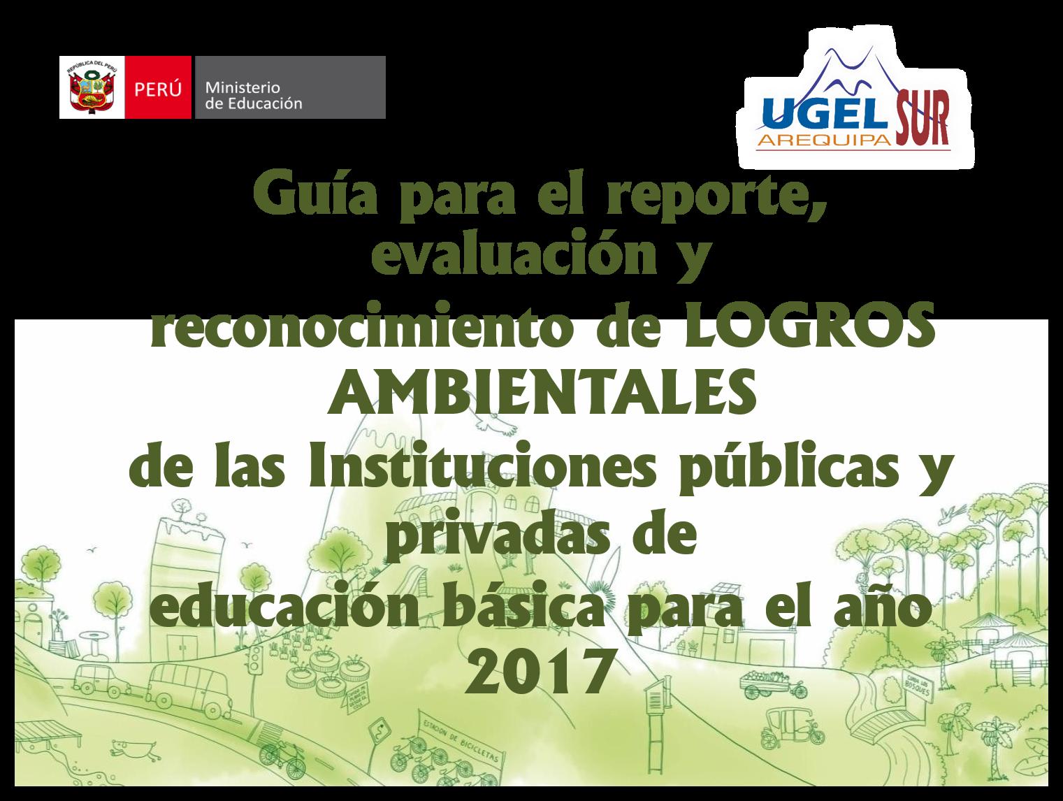 GUÍA PARA EL REPORTE, EVALUACIÓN Y RECONOCIMIENTO DE LOGROS AMBIENTALES