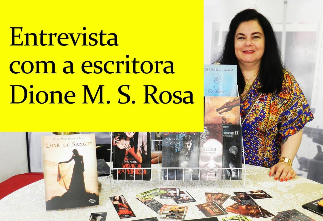 Entrevista com Dione M S. Rosa