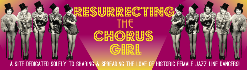 Resurrecting The Chorus Girl