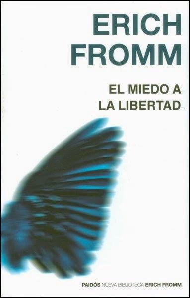 Comentario sobre el libro El Miedo a la Libertad