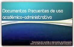 DOCUMENTOS FRECUENTES DE USO ACADÉMICO ADMINISTRATIVO