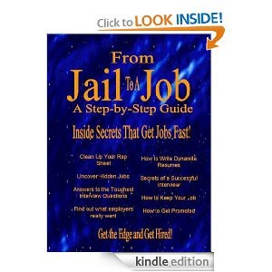 From Jail to a Job on Amazon Kindle