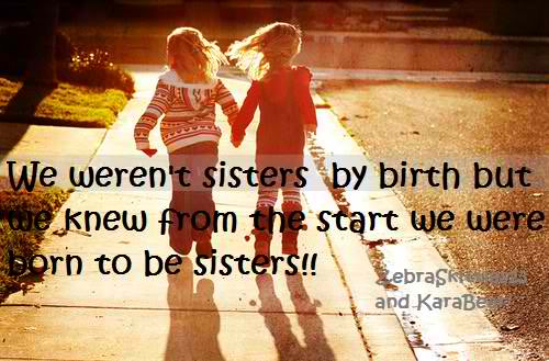 Quotes About Best Friends Are Like Sisters : Friends are like sisters quotes quotesgram