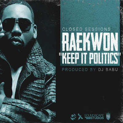 Raekwon - Keep It Politics
