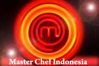 MASTERCHEF INDONESIA | REALITY SHOW MASAK TERBARU RCTI | AJANG PENCARIAN BAKAT MEMASAK
