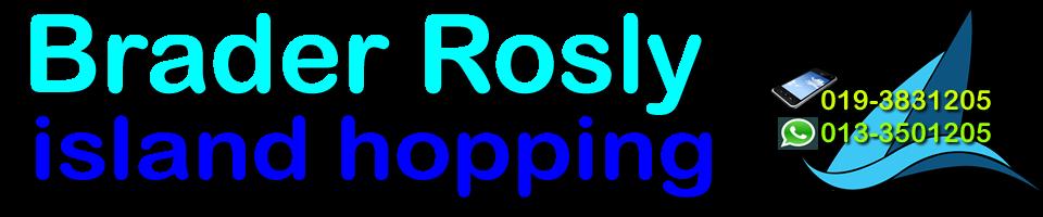 Brader Rosly Island Hopping