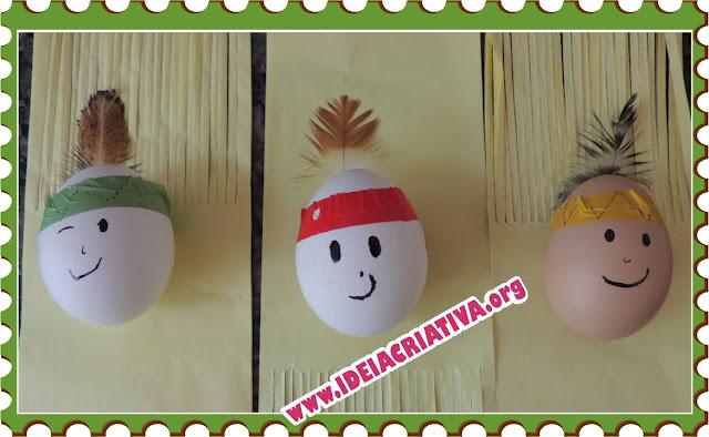 Atividade artes índios de ovos - Dia do índio