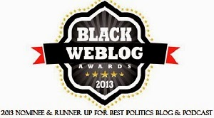 Black Weblog Awards Nominee - 2013