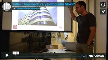"""Talle """"Arquitectura y Fotografía Móvil"""" 23/06/2017"""