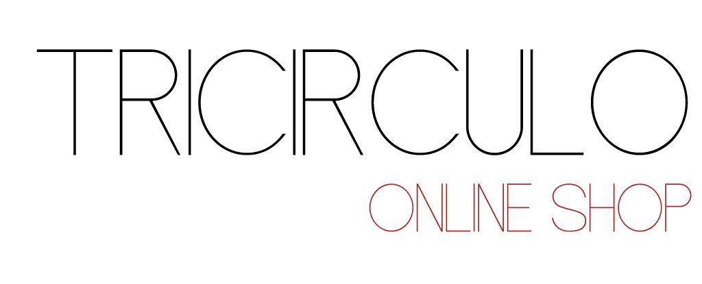 ▼ TRICIRCULO | online shop