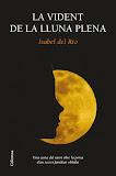 La vident de la lluna plena - Isabel del Río
