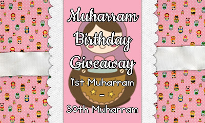 Muharram Birthday Giveaway By Sakura
