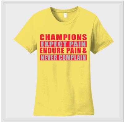 envymytee.com champions expect pain t-shirt