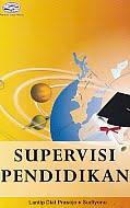 AJIBAYUSTORE  Judul Buku : Supervisi Pendidikan Pengarang : Lantip Diat Prasojo – Sudiyono Penerbit : Gava Media