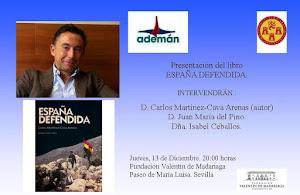 """Presentación del libro """"España Defendida"""" de Carlos Martínez-Cavas Arenas"""