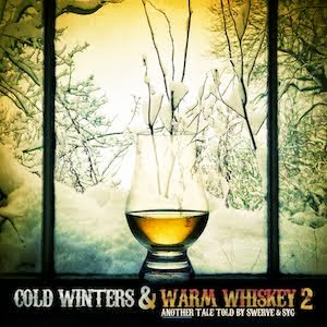 Swerve & SYG - Cold Winters & Warm Whiskey 2