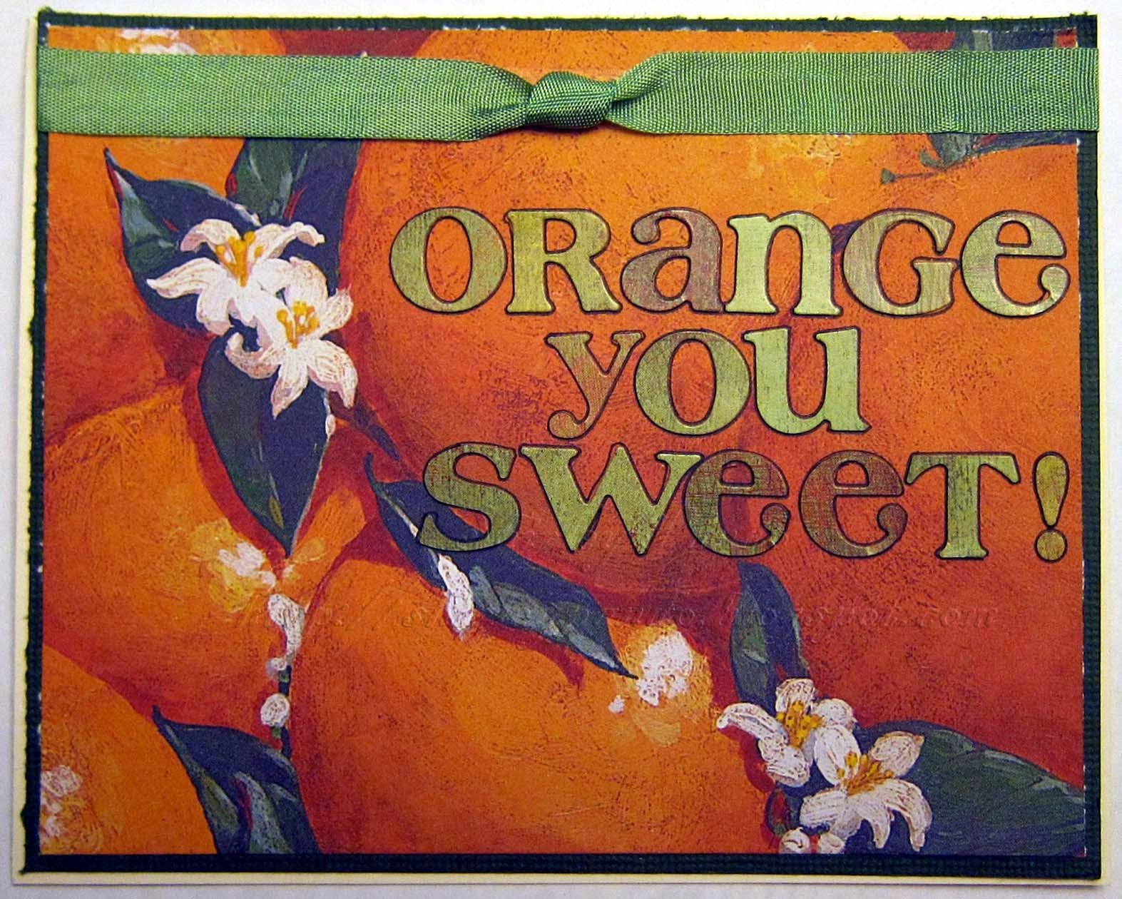 Orange You Sweet Thank You Card