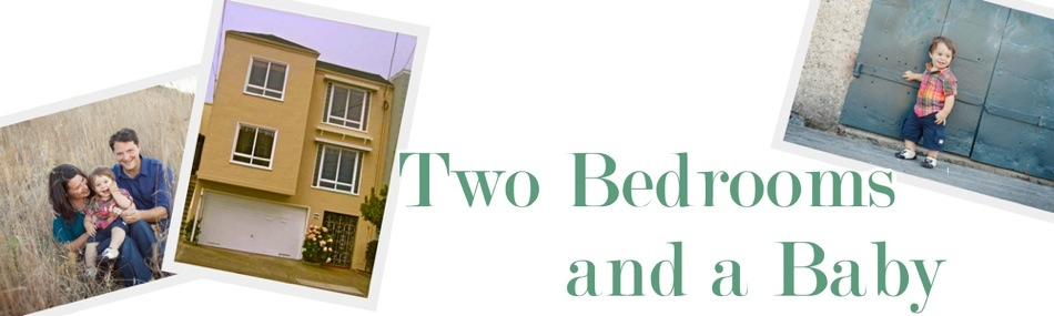 Two Bedrooms and a Baby