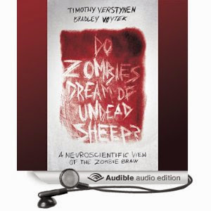 Do Zombies Dream of Undead Sheep? A Neuroscientific Look at the Zombie Brain