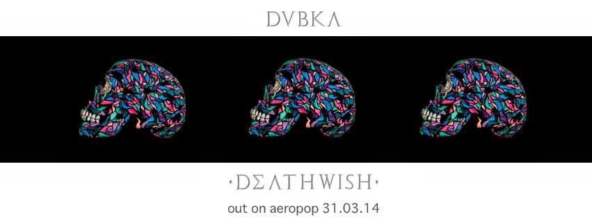 Dubka -  Deathwish EP