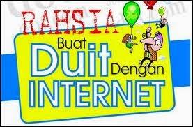 Rahsia Buat Duit Dengan Internet.