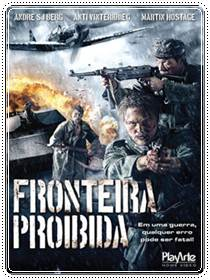 Download Fronteira Proibida Dublado Rmvb + Avi DVDRip