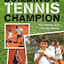 Building A Tennis Champion - Free Kindle Non-Fiction