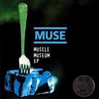 [1999] - Muscle Museum [EP]