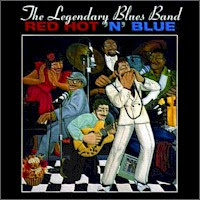 The Legendary Blues Band - Red Hot \'N\' Blue